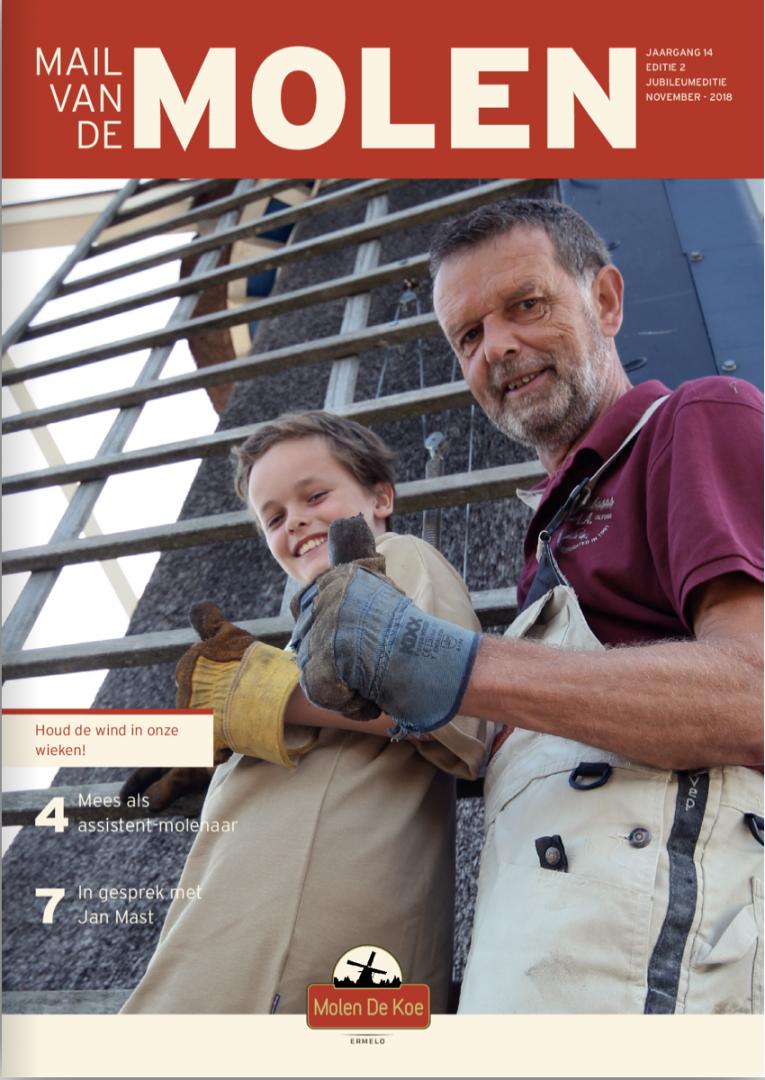De nieuwe mail van de molen is weer uit editie 2 2018, jubileumeditie